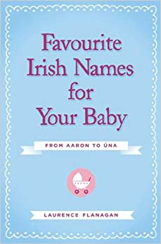 Book Favourite Irish Names for Your Baby