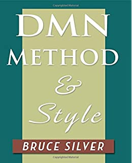 dmn method and style the practitioners guide to decision modeling with business rules - Bpmn Book