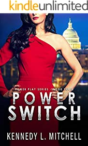 Power Switch: A Secret Service Romantic Suspense Series (Power Play Book 3)