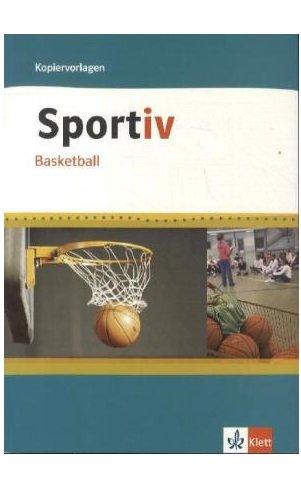 Sportiv Basketball (Klett Sportiv) Taschenbuch – 1. März 2003 Peter Krüssmann Steven Clauss 3120315400 Lehrer