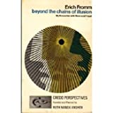 Beyond the Chains of Illusion, Erich Fromm, 0671208624