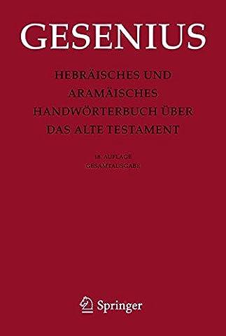 Hebräisches und Aramäisches Handwörterbuch über das Alte Testament: Gesamtausgabe (German (Meyers Lexikon)