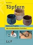 img - for T pfern. Ideen und Projekte. Alle handwerklichen Techniken. book / textbook / text book