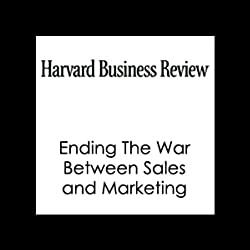 Ending The War Between Sales and Marketing (Harvard Business Review)