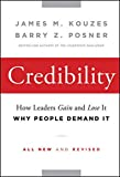 img - for Credibility: How Leaders Gain and Lose It, Why People Demand It book / textbook / text book