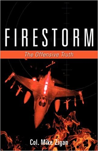 FIRESTORM by Col. Mike Zigan (2012-01-23)