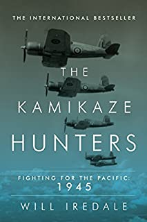 Book Cover: The Kamikaze Hunters: Fighting for the Pacific: 1945