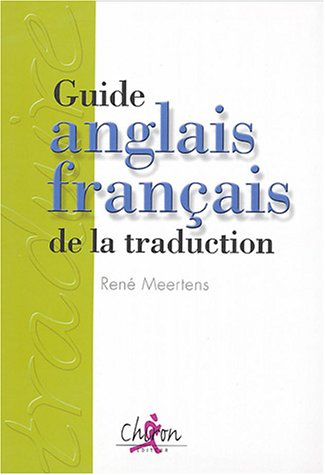 Guide anglais français de la traduction René Meertens