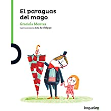 El Paraguas del Mago (the Magicians Umbrella) (Serie Verde / Coleccion Pequenas Historias) (Spanish Edition)