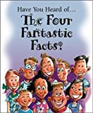 Have You Heard of the Four Fantastic Facts? (25 Pack), Bill Bright, 1563992469
