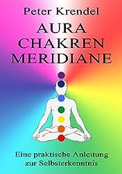 Aura - Chakren - Meridiane (German Edition)