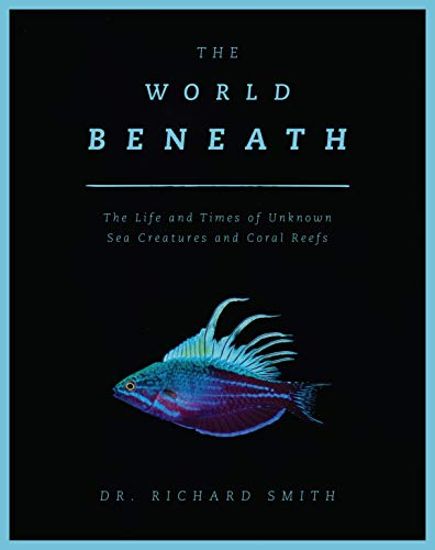 Meet the world's most fascinating sea creatures—see the lives and curiosities of colorful fish and coral reefs—this spectacular volume has more than 300 color photos and extraordinary text from a leading marine biologist and underwater photographer, ...