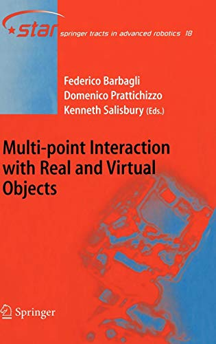 Multi-point Interaction with Real and Virtual Objects (Springer Tracts in Advanced Robotics)