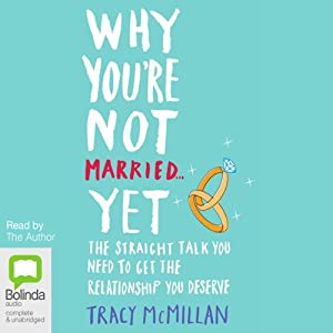 Why You're Not Married ...Yet Audiobook