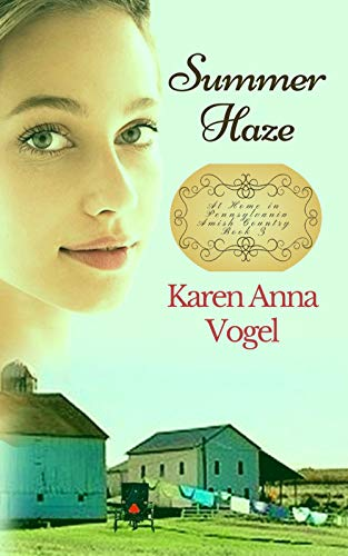 Summer Haze (At Home in Pennsylvania Amish Country Book 3) by [Vogel, Karen Anna]