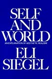 Self and World, Eli Siegel, 091049228X