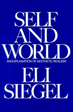 Self and World: An Explanation of Aesthetic Realism