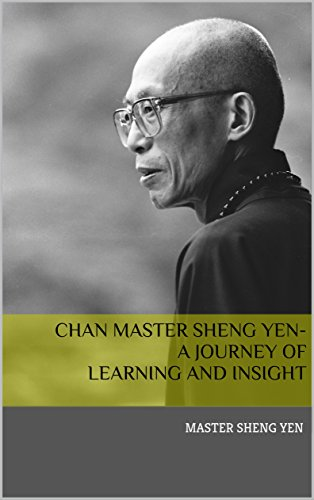 chan-master-sheng-yen-a-journey-of-learning-and-insight-