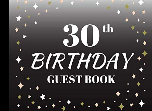 30th Birthday Invitations For Him - 30th Birthday  Guest Book: party