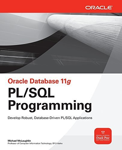 Download Oracle Database 11g PL/SQL Programming (Oracle Press) 1st edition by McLaughlin, Michael (2008) Paperback ebook