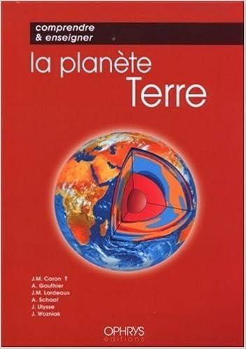 Livre gratuits en ligne Comprendre et enseigner la planète Terre pdf epub
