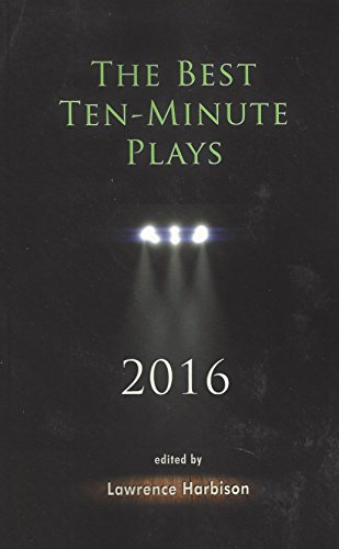 The Best Ten-Minute Plays 2016 (Best 10 Minute Plays)