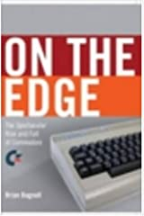 The Story of Commodore: A Company on the Edge Paperback