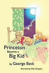 Princeton Becomes a Big Kid