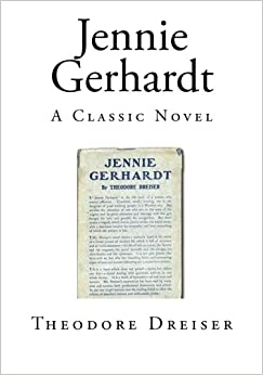 Book Jennie Gerhardt: A Classic Novel (Classic Novels - Jennie Gerhardt)