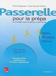 Passerelle pour la prépa et l'enseignement supérieur scientifique : Mathématiques, physique, chimie