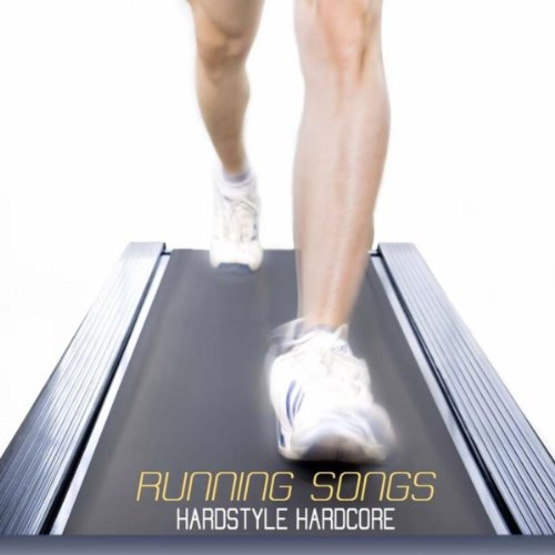 Running Songs - Hardstyle Hard...