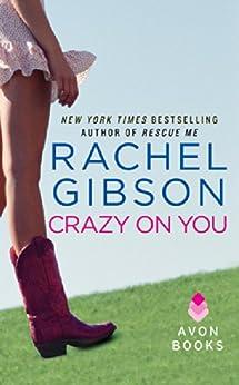 Crazy On You (Lovett Texas Book 2) by [Gibson, Rachel]