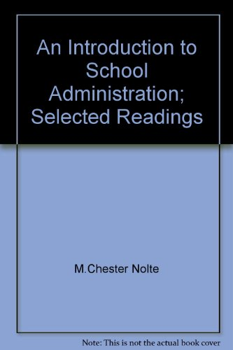 An Introduction to School Administration; Selected Readings