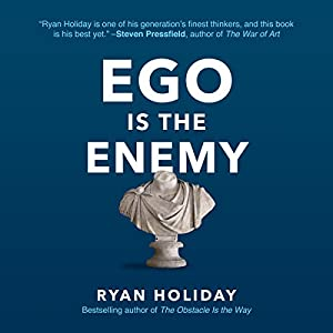 Ego Is the Enemy | Livre audio