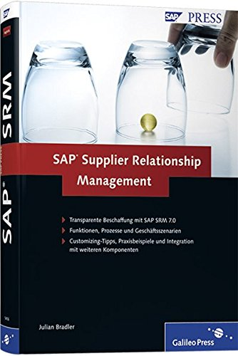 SAP Supplier Relationship Management: SAP SRM (SAP PRESS)