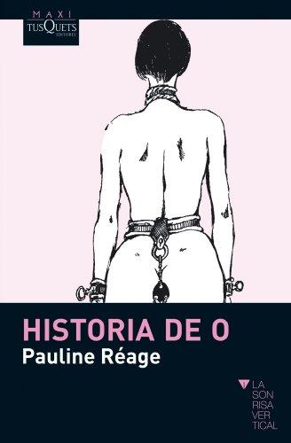 Historia de O (La Sonrisa Vertical / The Vertical Smile) (Spanish Edition)