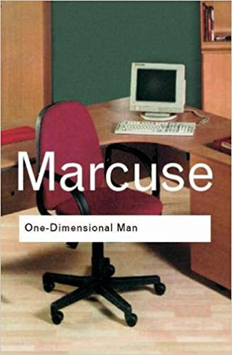 One-Dimensional Man Studies in the Ideology of Advanced Industrial Society