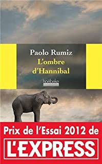 L'ombre d'Hannibal, Rumiz, Paolo