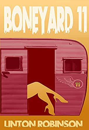 Boneyard 11 (Borderland Series)