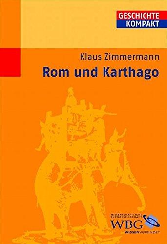 Rom und Karthago (Geschichte Kompakt)