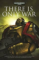There is Only War (Warhammer 40000)