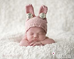 Baby Bunny Hat Knitting Pattern - 6 Sizes Included by [Rogers, Melody]