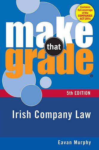 Download Make That Grade: Irish Company Law 5th Ed pdf epub