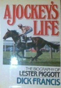 a-jockeys-life-the-biography-of-lester-piggott