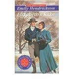 Elizabeth's Rake, Emily Hendrickson, 0451175522
