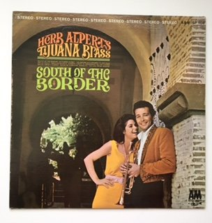 South of the Border By Herb Alperts Tijuana Brass Record Album Vinyl LP