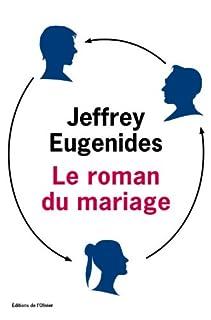 Le roman du mariage, Eugenides, Jeffrey