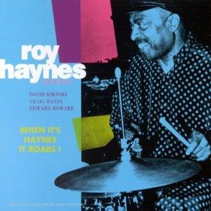 When It's Haynes It Roars