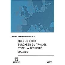 Code de droit europeen du travail et de la securite sociale
