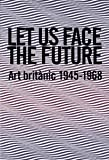 Let us Face the Future, Andrew Riley, 8493761087